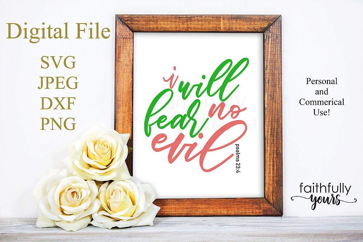 I will fear no Evil. SVG PNG JPEG dxf digital cut file example image 1