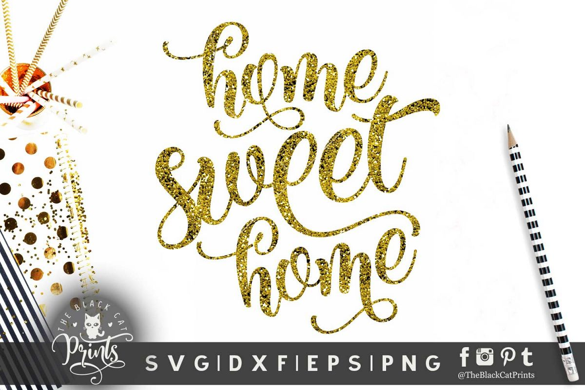 Home sweet home SVG PNG EPS DXF example image 1