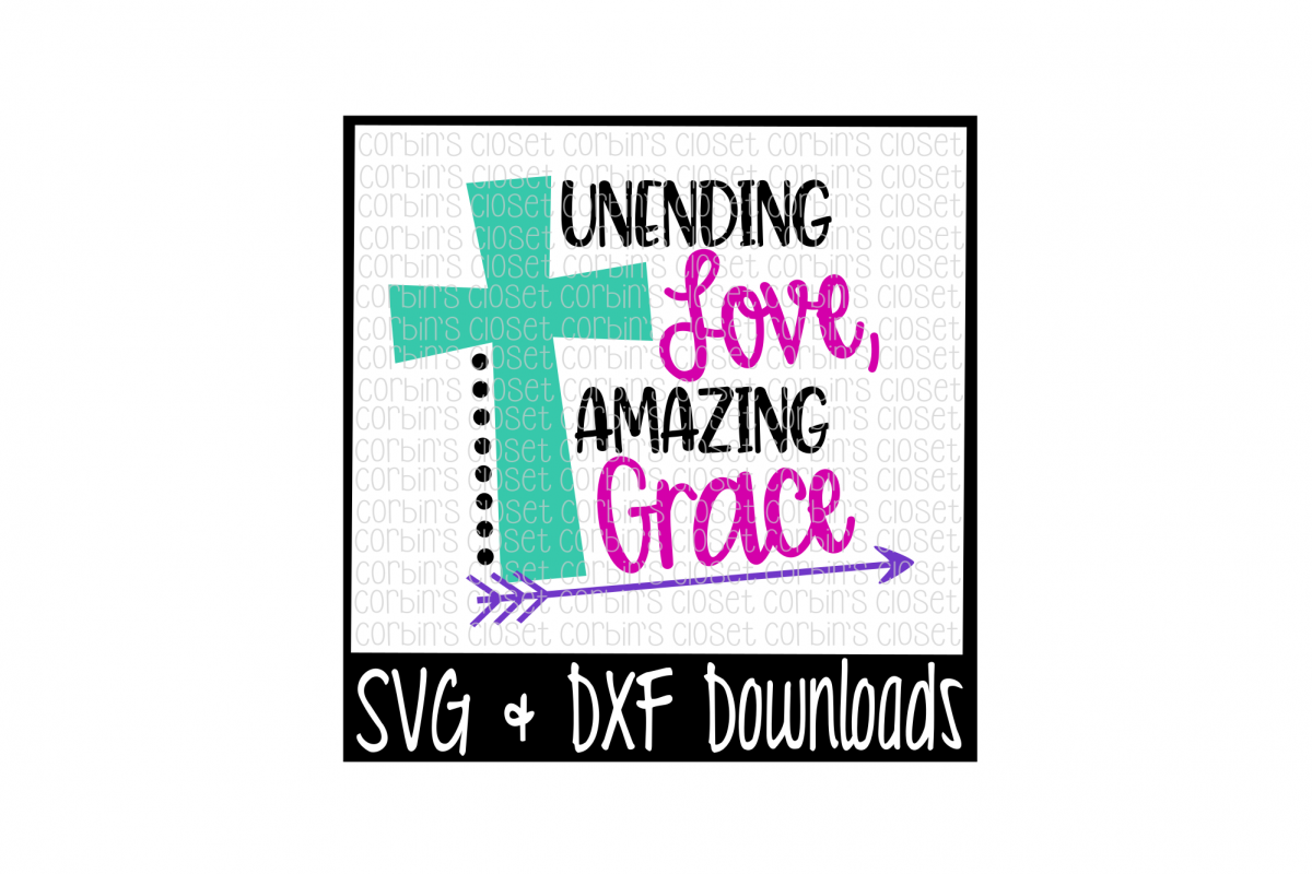 Unending Love, Amazing Grace example image 1