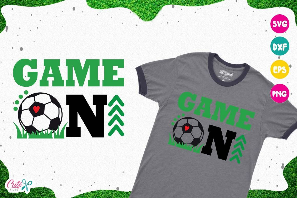 Game on Soccer, sport cut files for craftter example image 1