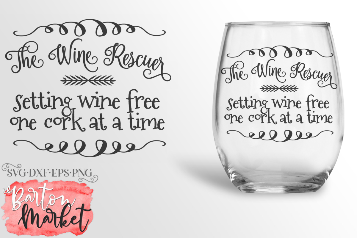 The Wine Rescuer SVG DXF EPS PNG example image 1