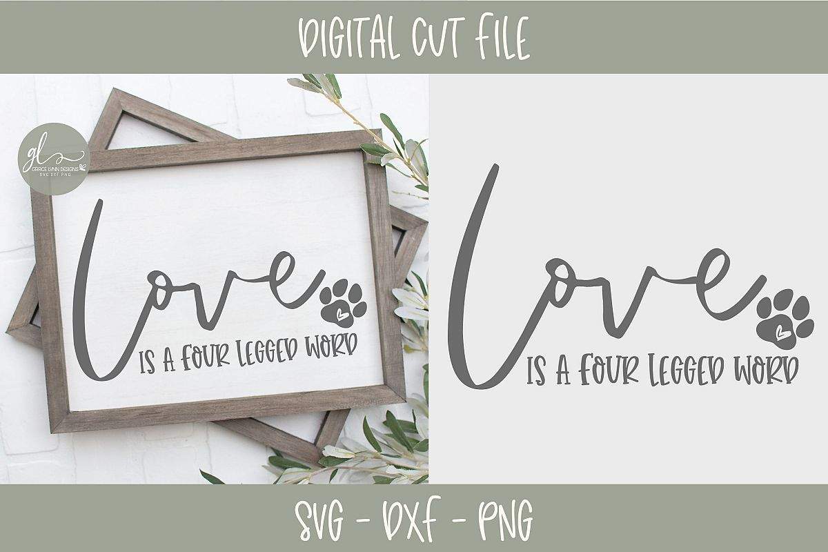 Love Is A Four Legged Word - SVG example image 1