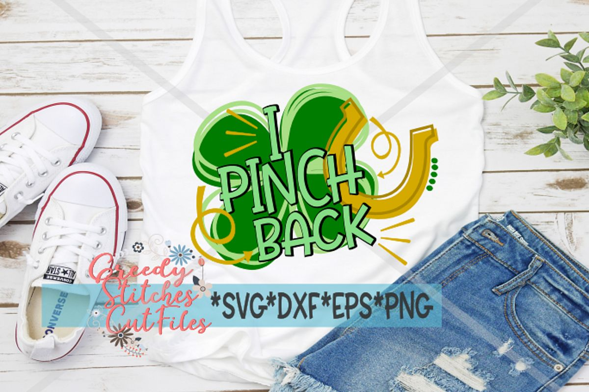 St. Patrick's Day | I Pinch Back SVG DXF EPS PNG example image 1