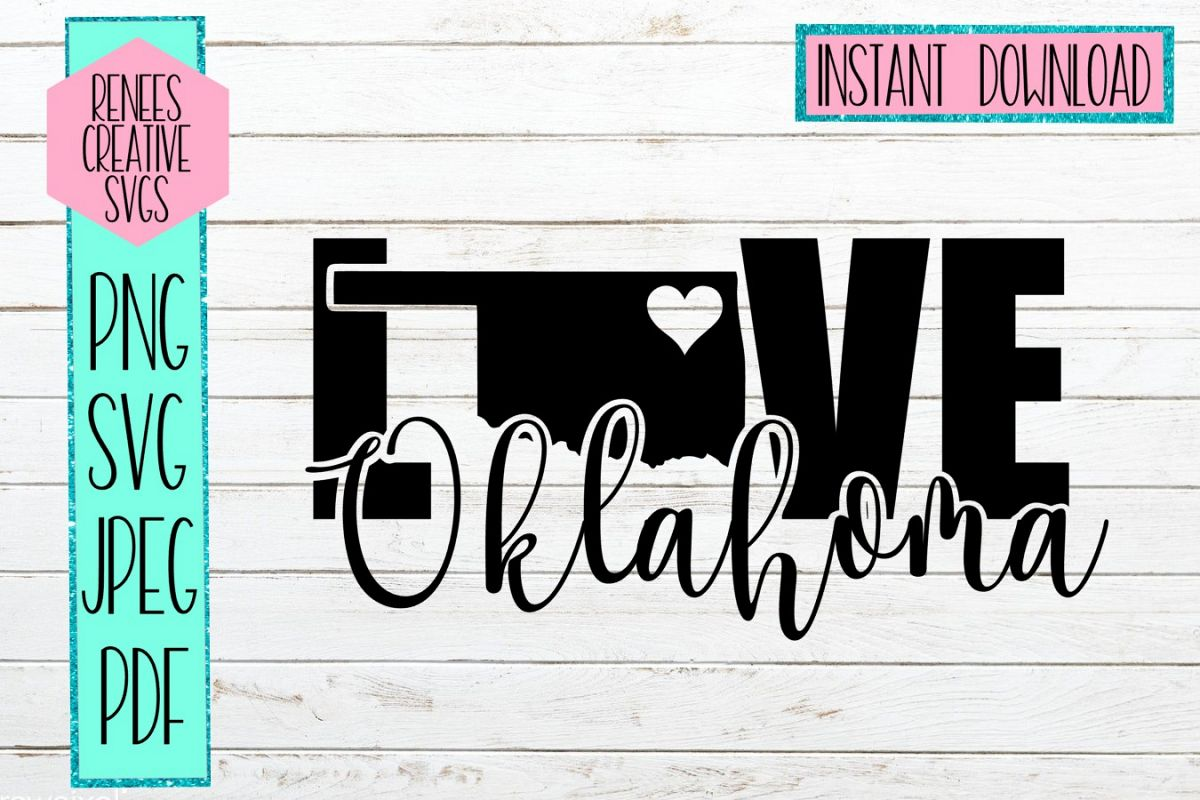 Oklahoma Love | State SVG | SVG Cutting file example image 1