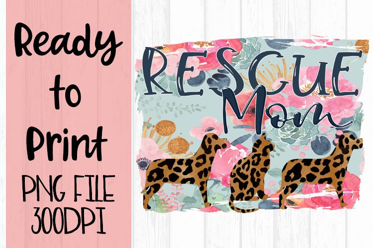 Rescue Mom Ready to Print example image 1