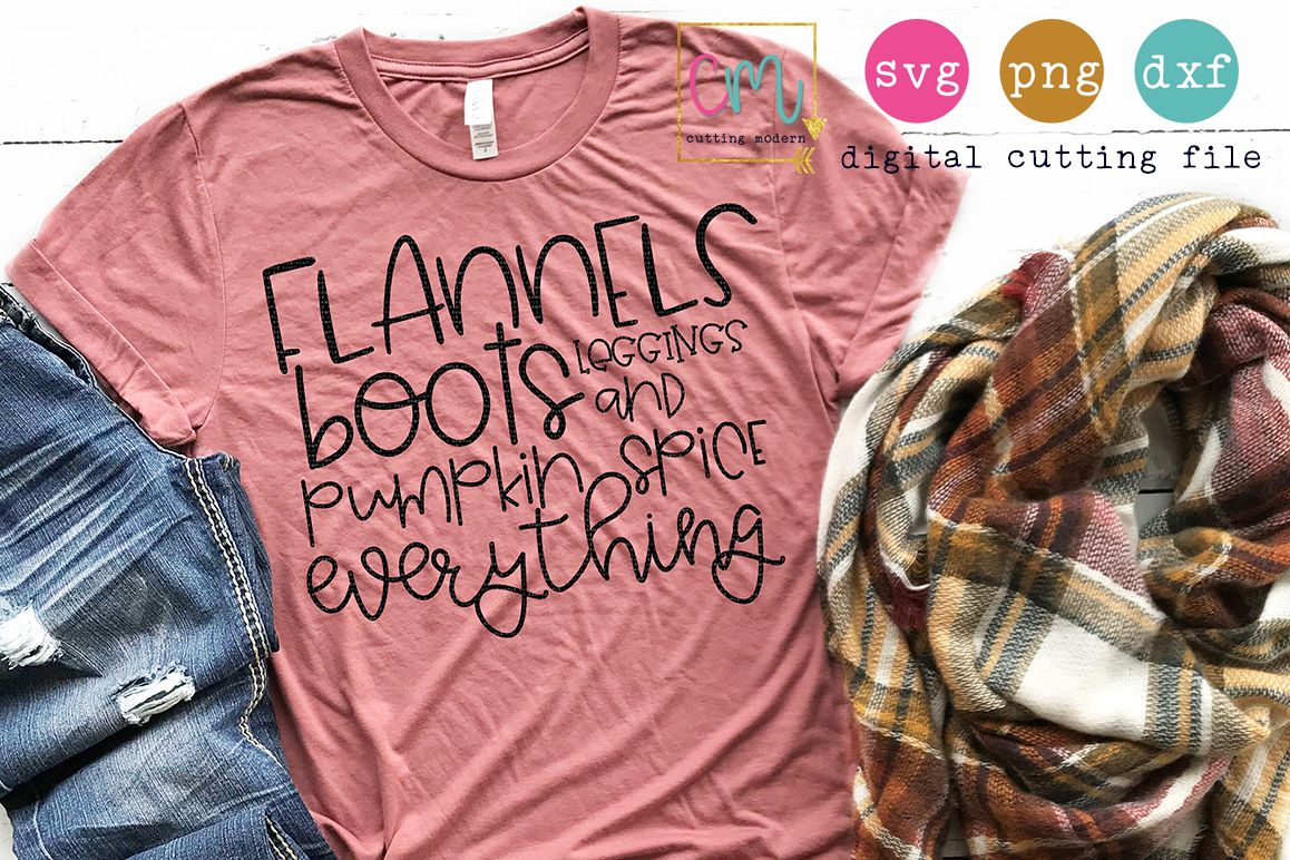 Flannels Boots Leggings And Pumpkin Spice Everything  example image 1
