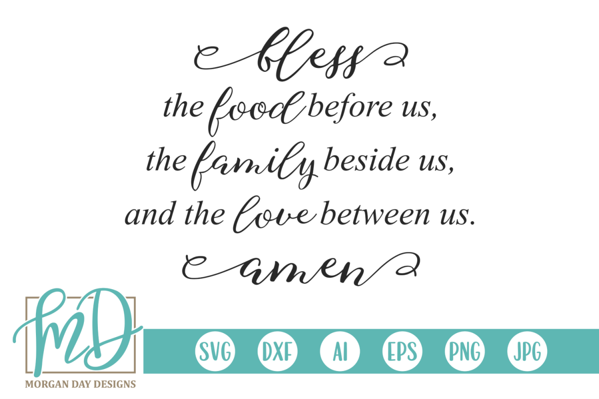 photo regarding Bless the Food Before Us Printable called Prayer - Loved ones - Household - Bless The Foodstuff Right before Us SVG