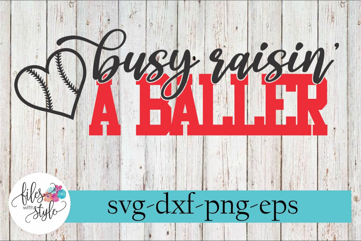 Busy Raising A Baller Baseball Mom SVG Cutting Files example image 1