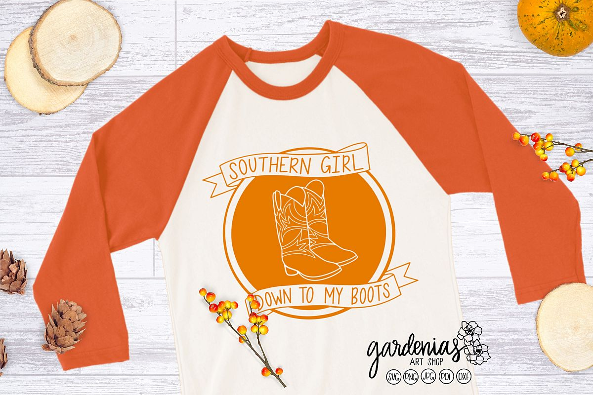 Southern Girl SVG   Southern Girl Down To My Boots Cut File example image 1