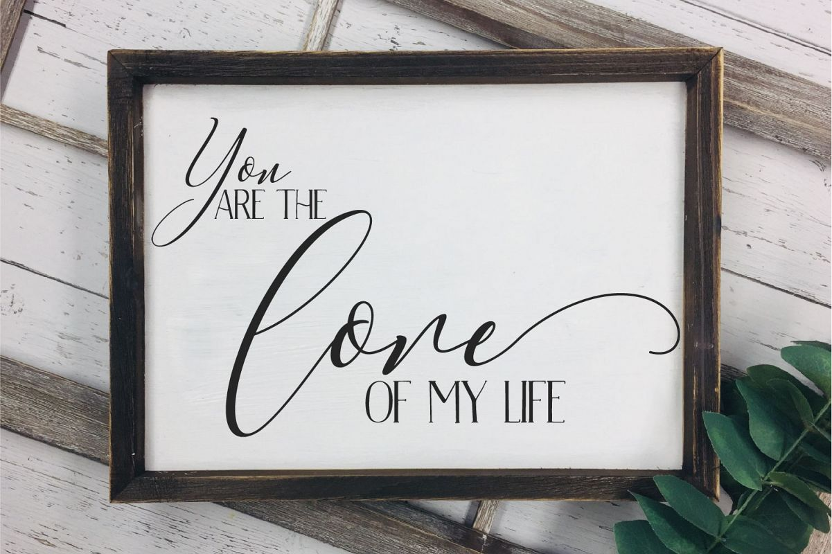 You Are The Love Of My Life SVG, Wedding, Love Sublimation example image 1