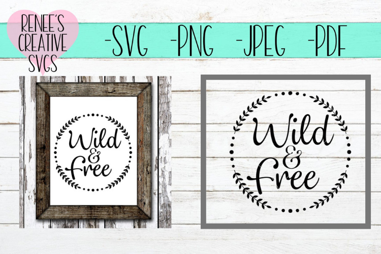 Wild and Free | Quote | SVG Cutting File example image 1