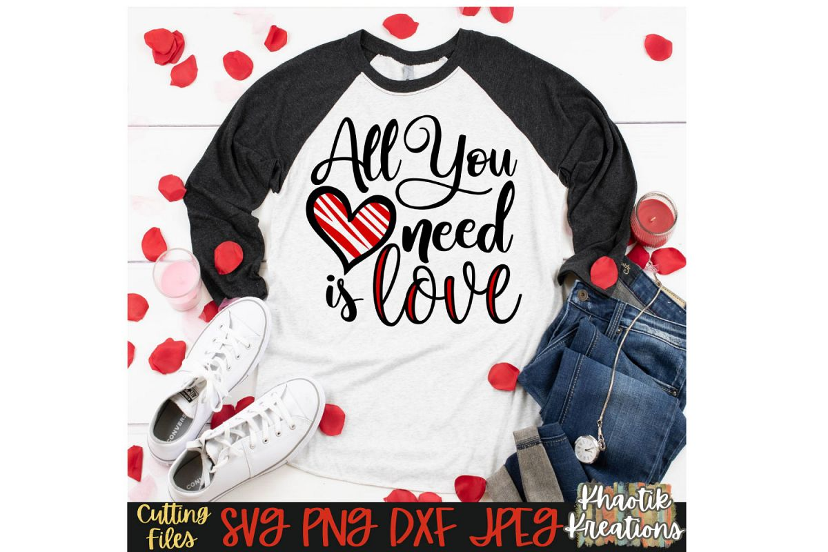 All you Need is Love Svg, Valentine's Svg example image 1