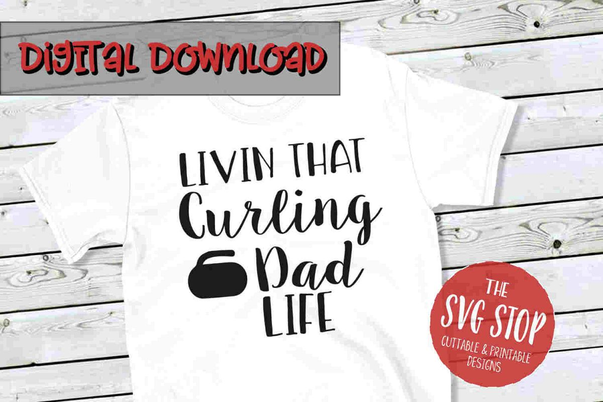 Curling Dad Life -SVG, PNG, DXF example image 1