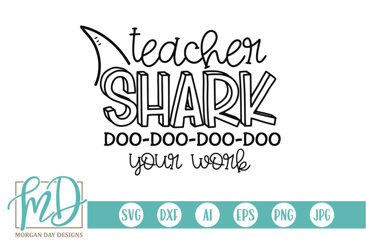 Homework - Back To School - Teacher Shark SVG example image 1