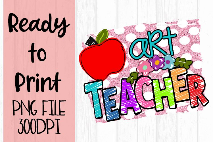 Art Teacher Bright Ready to Print example image 1