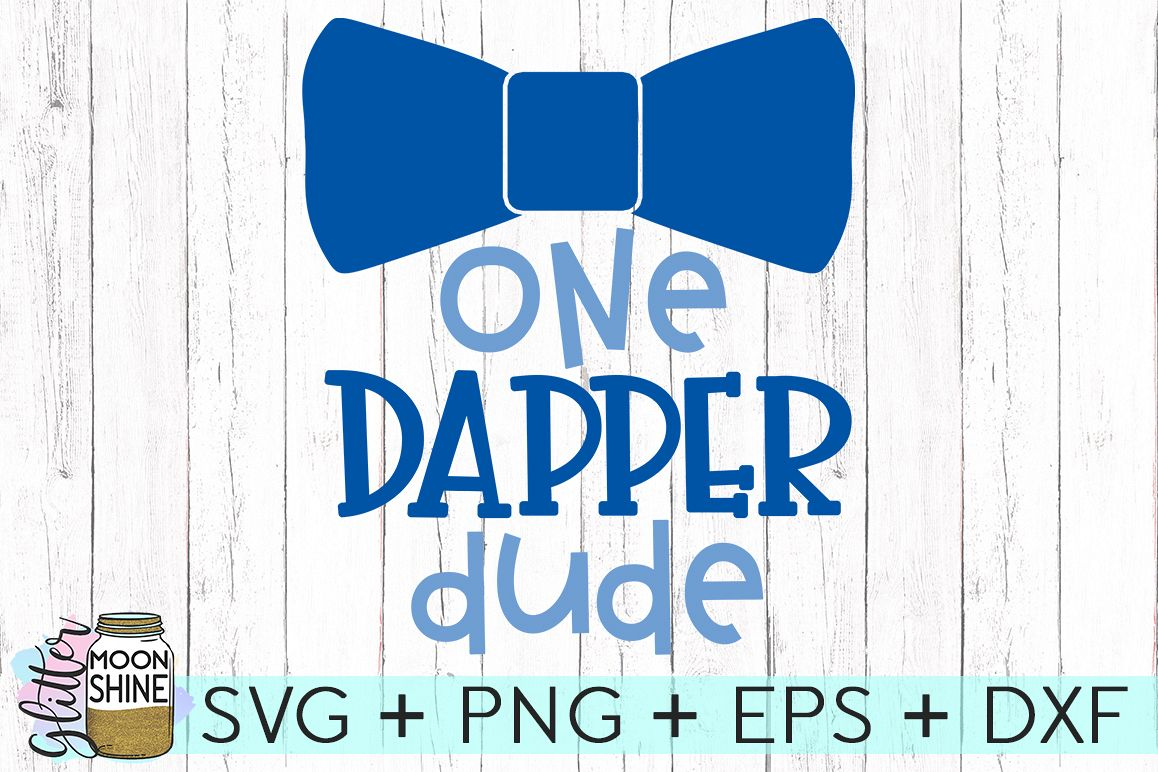 One Dapper Dude SVG DXF PNG EPS Cutting Files example image 1