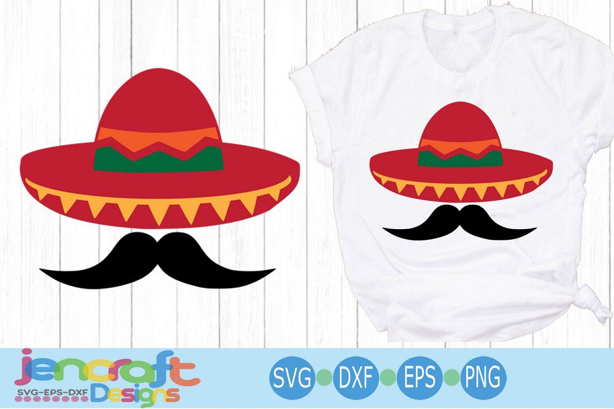Cinco de Mayo Svg Sombrero and Mustache Svg Sombrero Svg example image 1