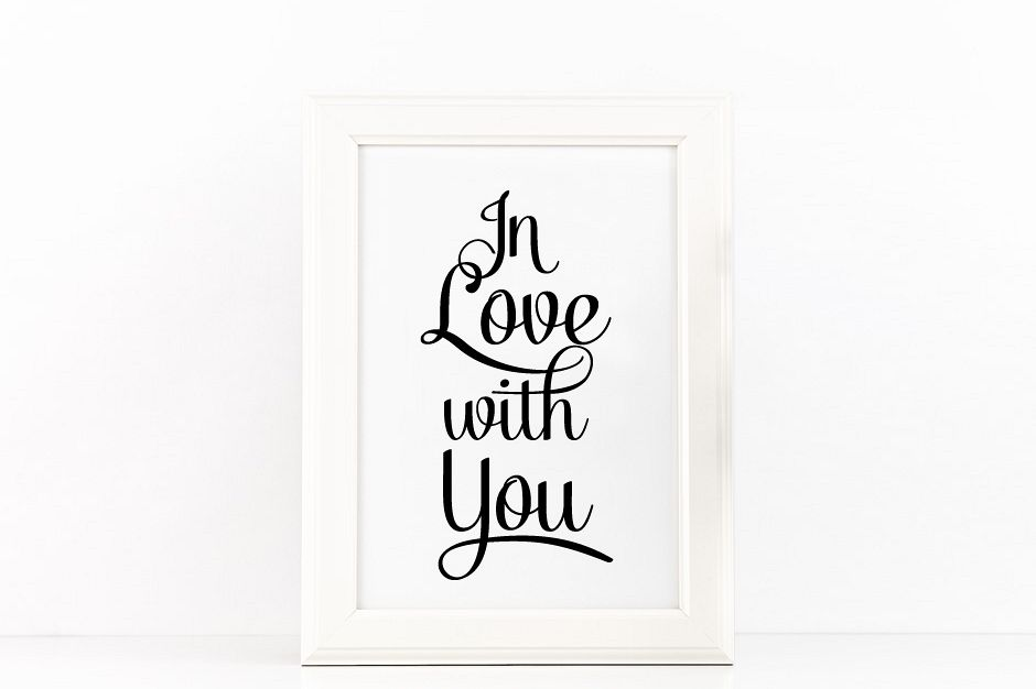 In Love with You Poster to Print Inspirational Quote in Black + SVG files example image 1