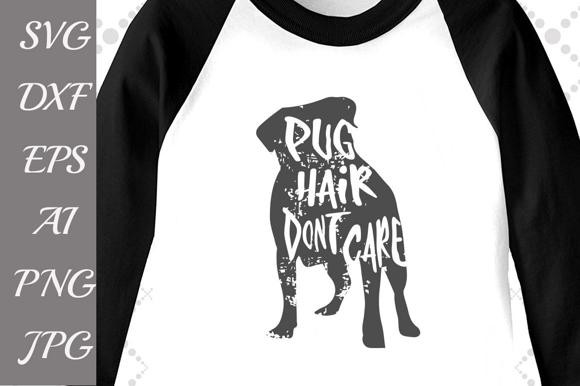 Pug Hair don't care Svg example image 1