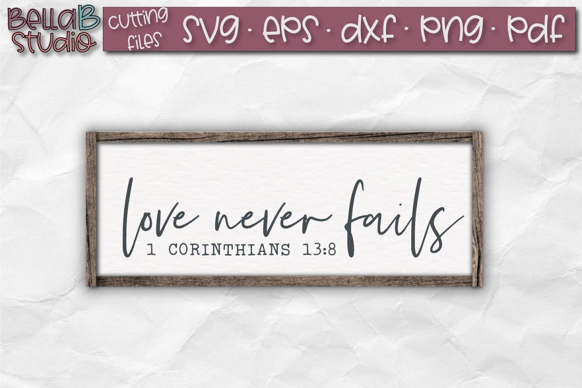 Download Love never Fails SVG, 1 Corinthians 13 SVG, Bible Verse SVG