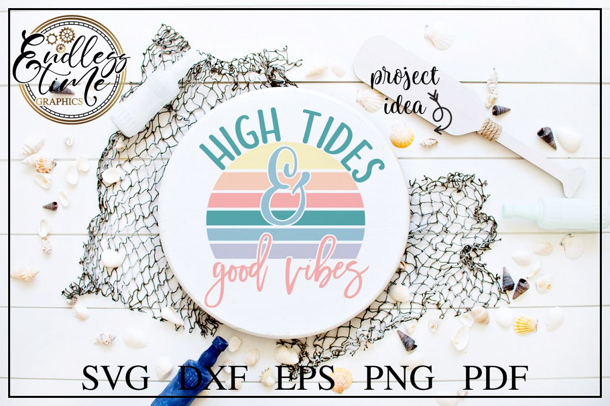 High Tides and Good Vibes SVG - A Fun Beach SVG Design example image 1