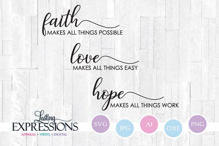 Download Faith Love Hope // SVG Craft Quote (209230)   SVGs ...