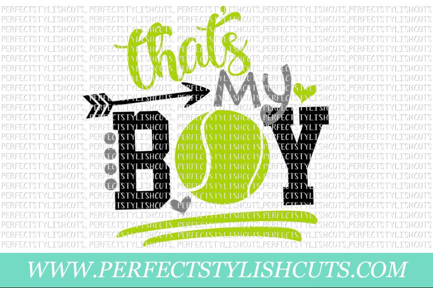 Tennis SVG - That's My Boy SVG, Sports SVG, Tennis Mom SVG example image 1