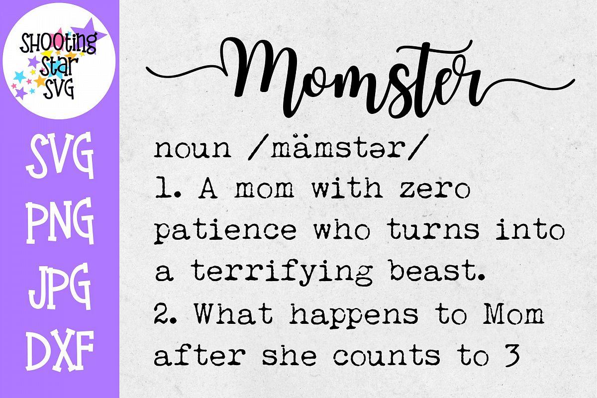 Momster Definition SVG - Funny Mom Shirt SVG - Mom SVG example image 1