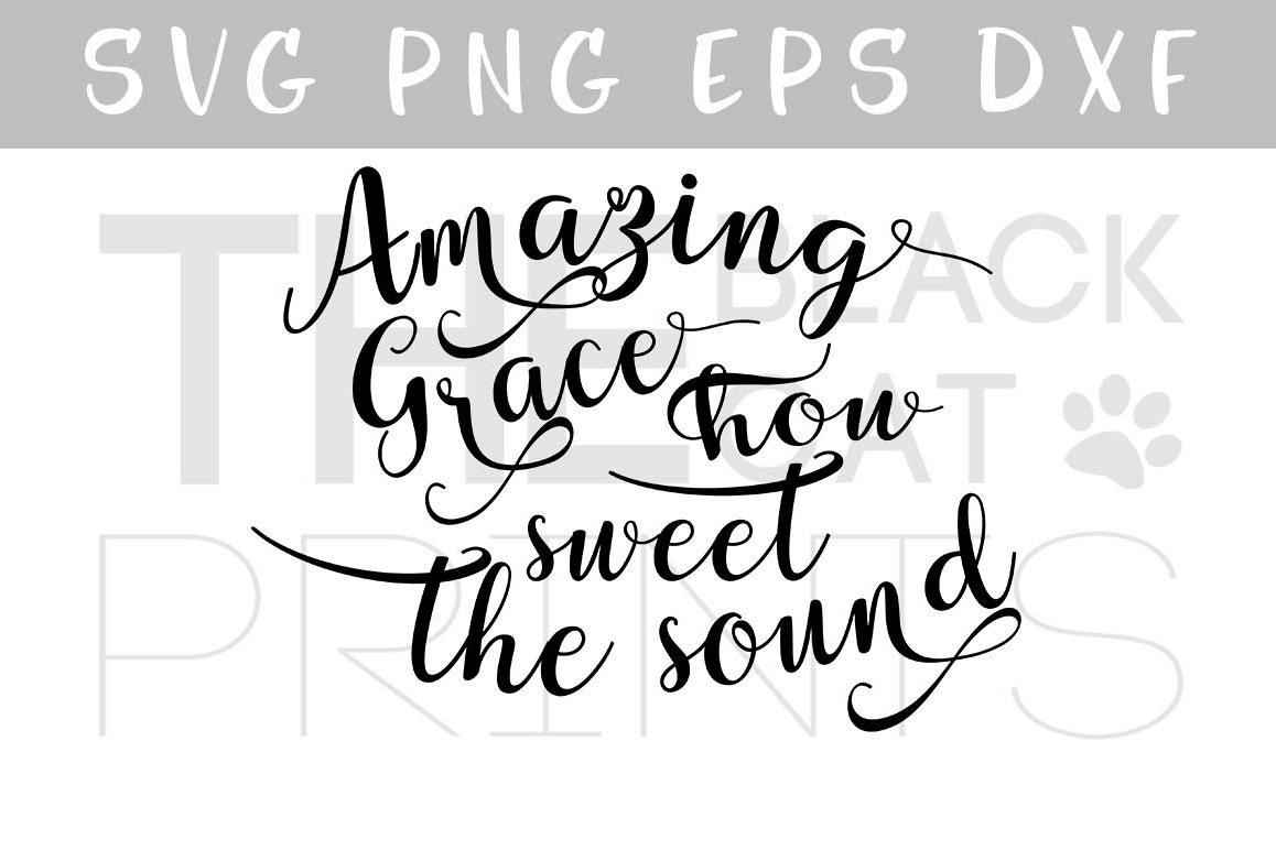 Amazing grace SVG PNG EPS DXF, Religious svg file example image 1