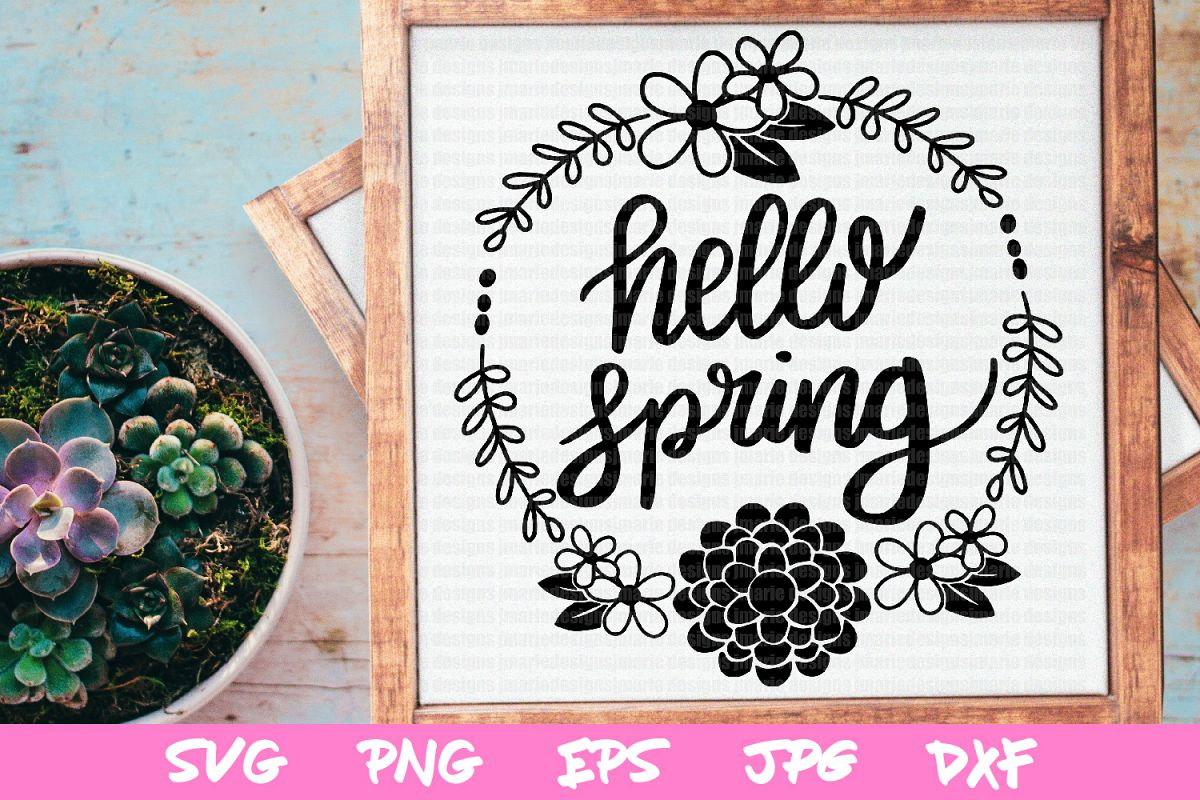 Spring svg, svg cut files, hello spring cut files, cricut example image 1