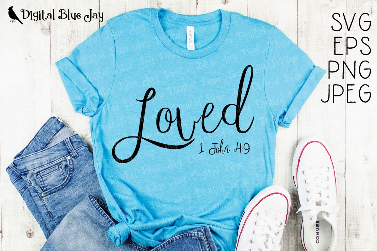 Loved Bible Verse Christian SVG PNG Cut Files example image 1