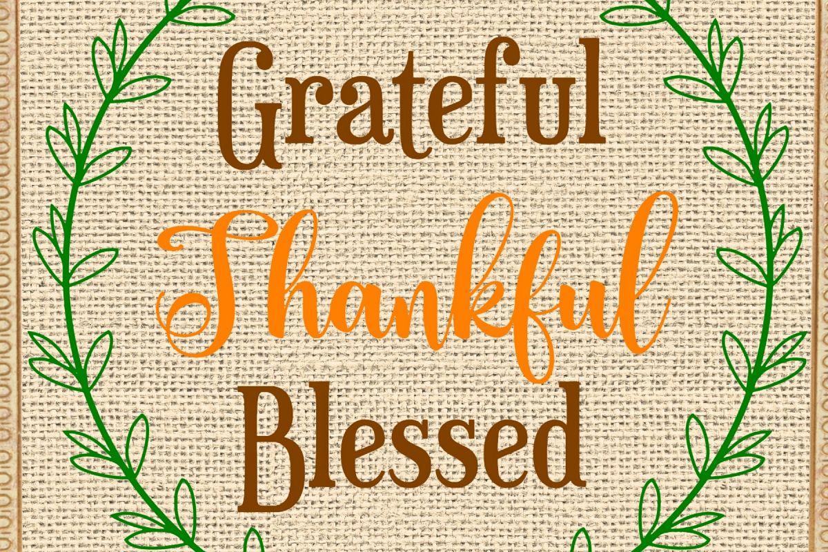 Grateful, Thankful, Blessed Printable with BONUS SVG file example image 1