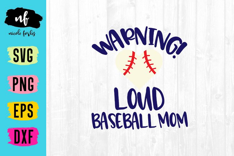 Loud Baseball Mom SVG Cut File example image 1