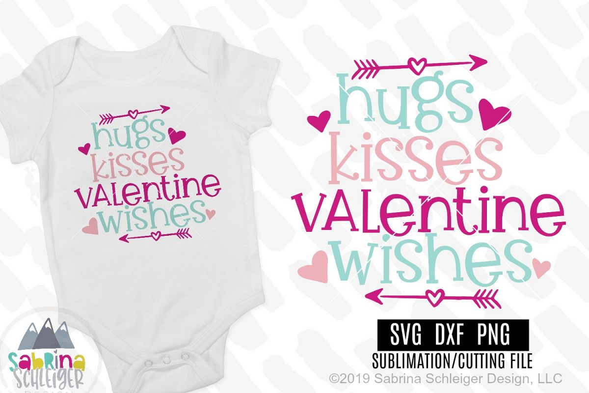 Hugs Kisses Valentine Wishes- Valentine SVG Cutting File example image 1
