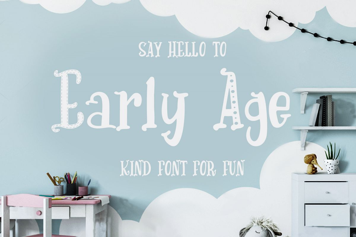 Early Age-kind font example image 1