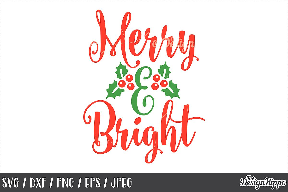 Merry and Bright SVG, Christmas, DXF, PNG, Cricut, Cut Files example image 1