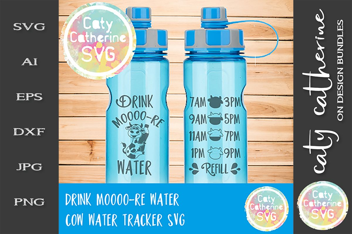Drink Moooo-er Water Cow Water Tracker SVG Cut File example image 1