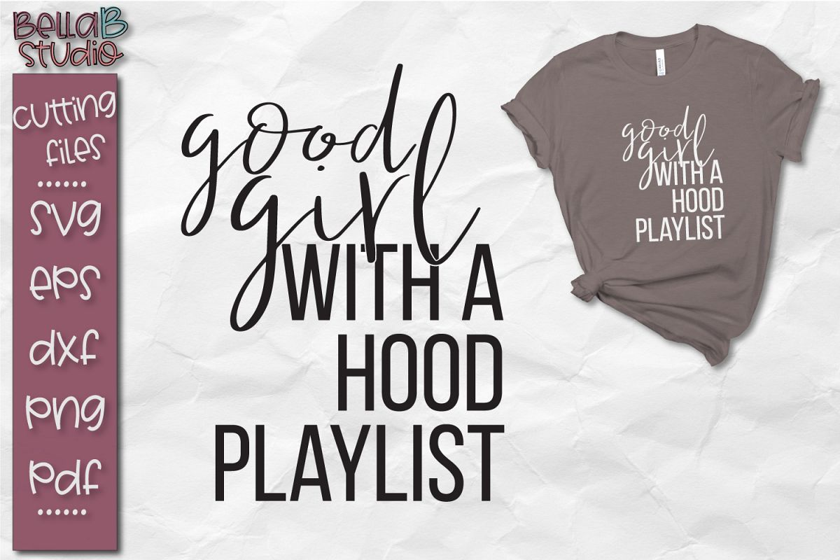 Good Girl With a Hood Playlist SVG Cut File example image 1