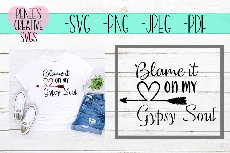Blame it on my gypsy soul   Gypsy SVG   SVG Cut File example image 1