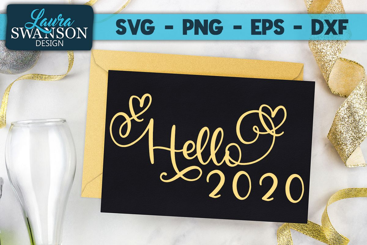 Hello 2020 - SVG, PNG, EPS, DXF example image 1