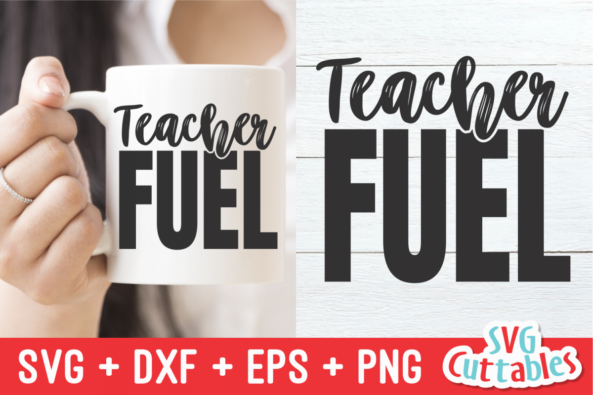 Teacher Fuel | SVG Cut File example image 1