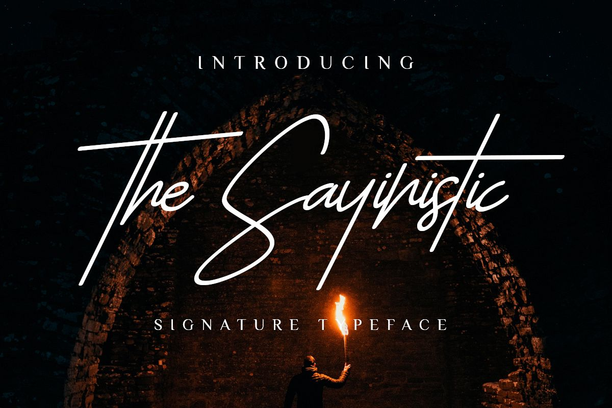 The Sayinistic Signature Font example image 1