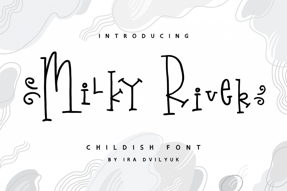 Milky River childish font example image 1