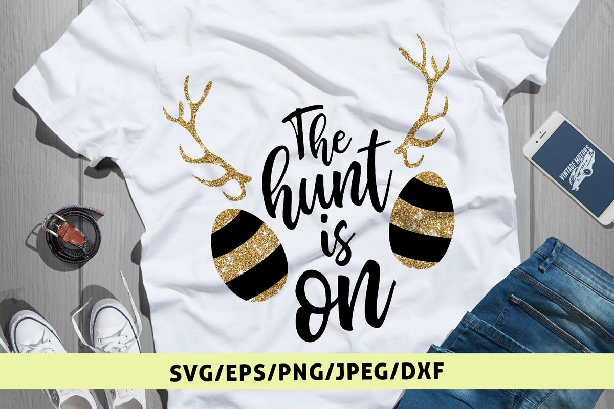 The Hunt Is On - Easter SVG EPS DXF PNG Cutting Files example image 1
