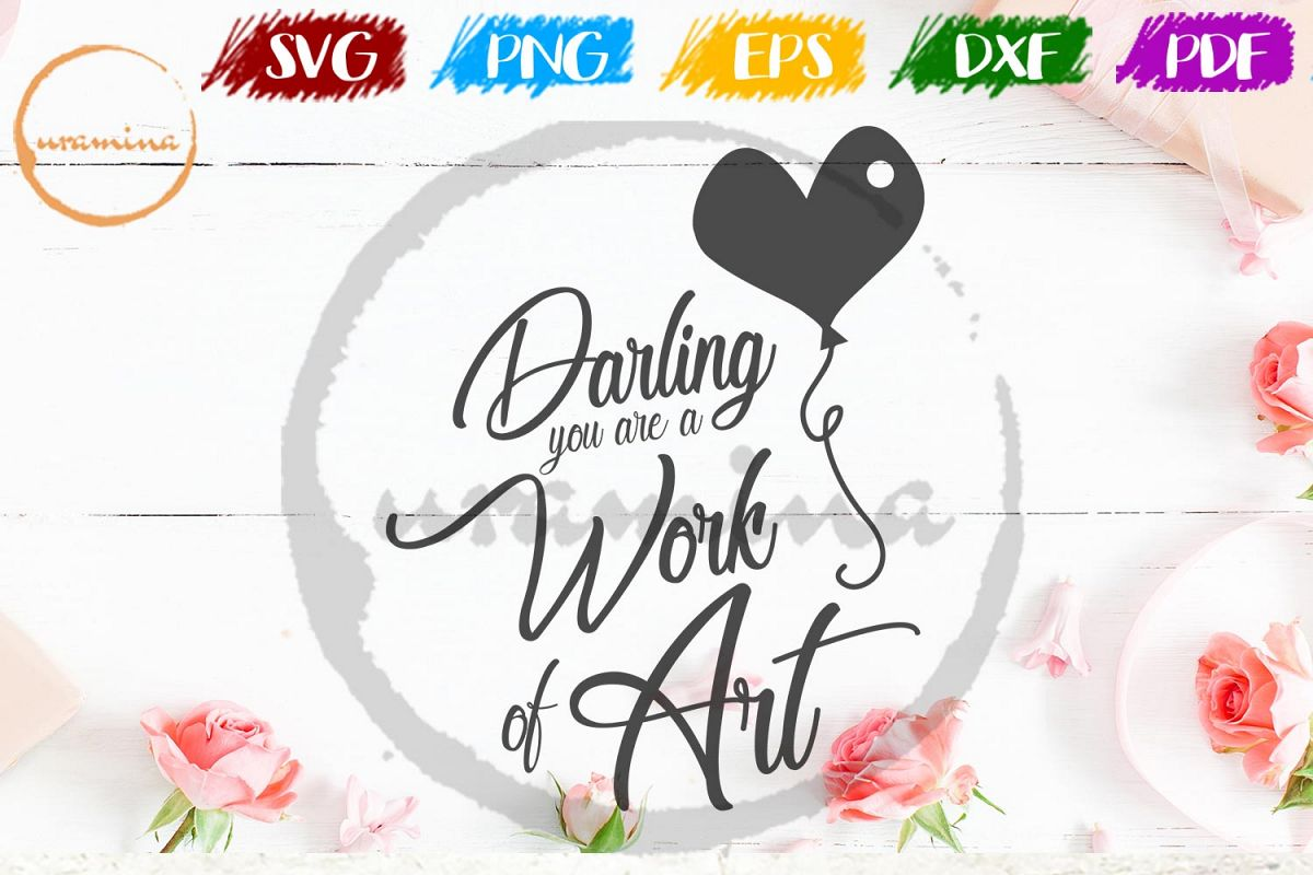 Darling You Are A Work Valentine SVG PDF PNG example image 1