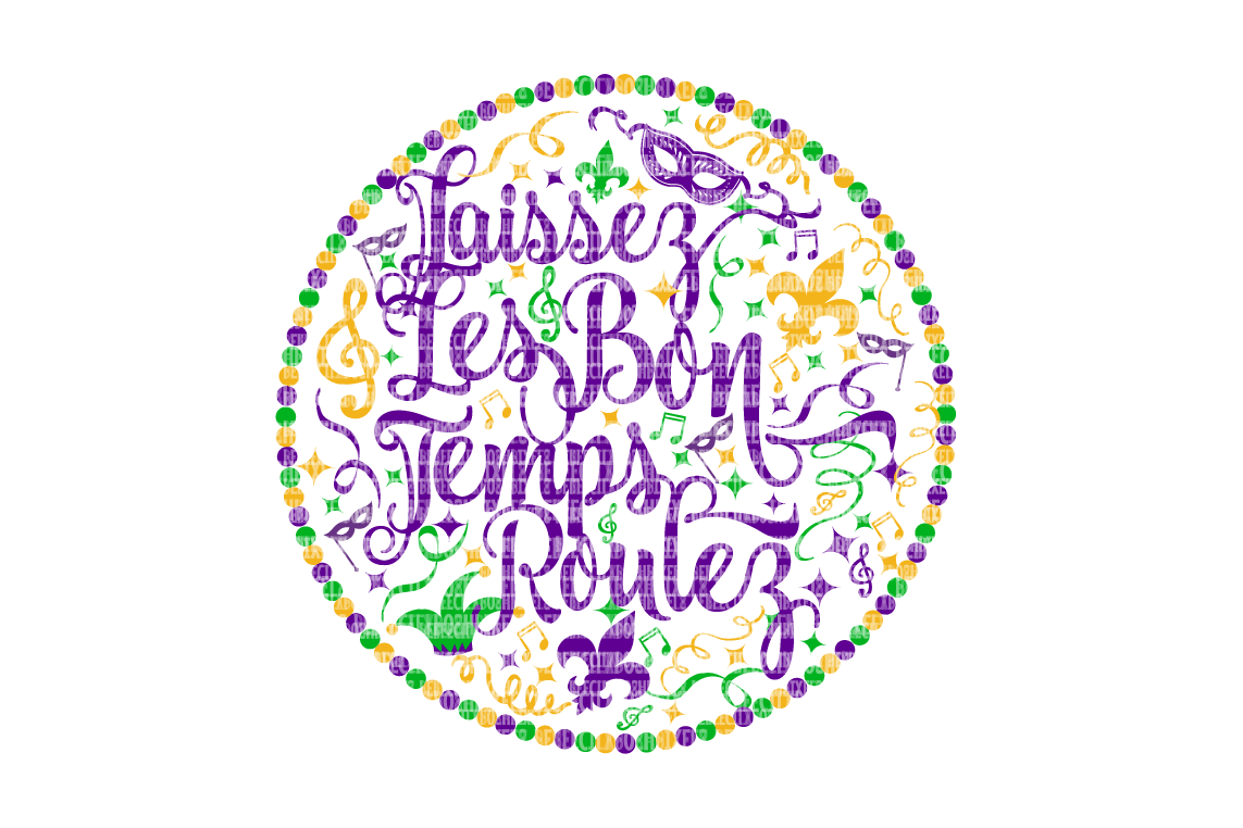 Laissez Les Bon Temps Roulez SVG Files Printable Clipart Silhouette SVG for Circuit Designs SVG Cut Files Iron On Templates Digital Scrapbooking  example image 1