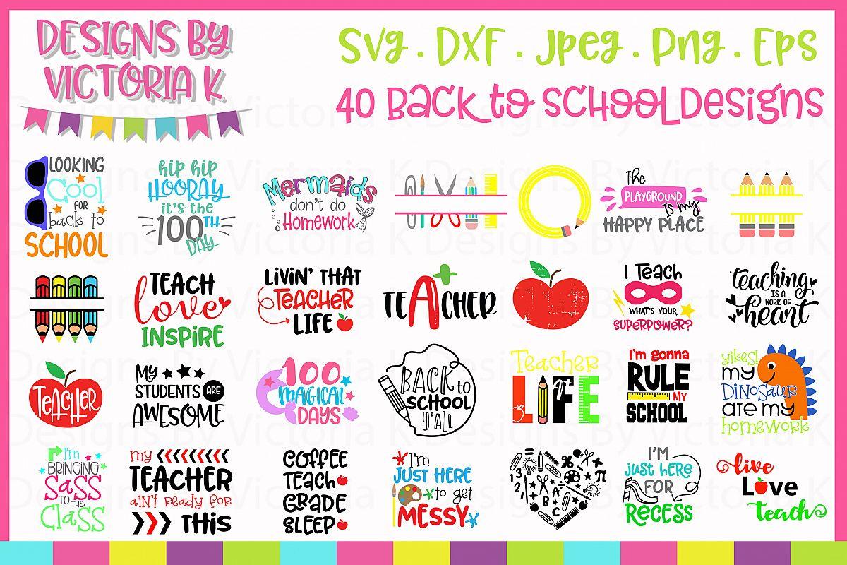 Back to school Bundle, 40 School designs, SVG, DXF, EPS example image 1
