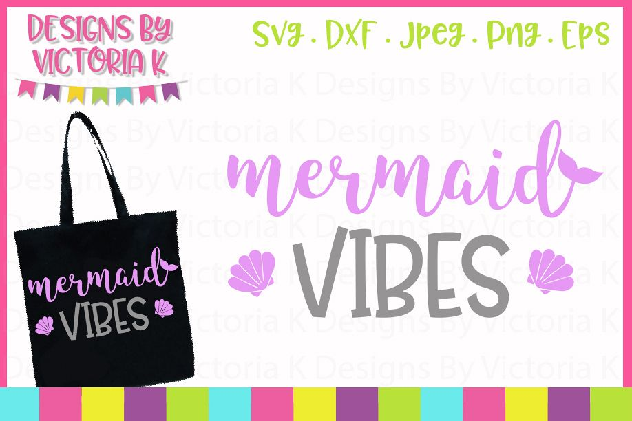 Mermaid vibes SVG Cut File example image 1