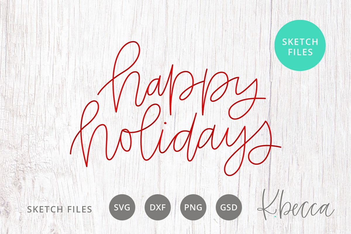 Foil Quill Sketch Happy Holidays Christmas SVG example image 1
