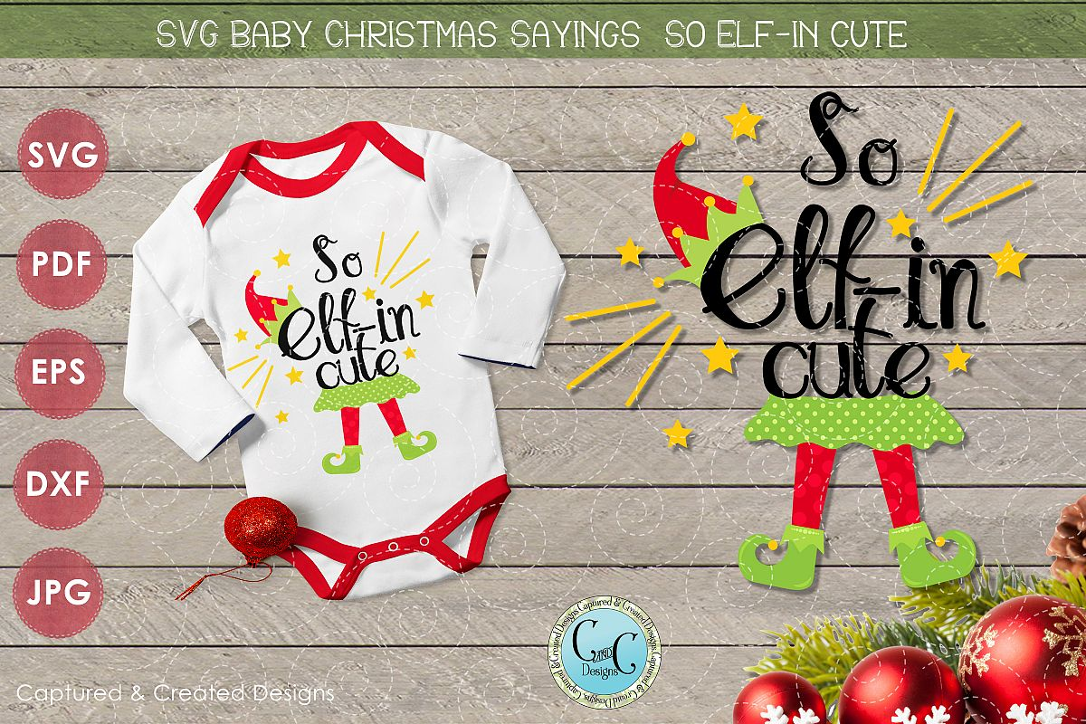 SVG Christmas Sayings-So Elf-in Cute Girl- Adorable Cutting example image 1